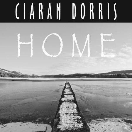 cover image for Ciaran Dorris - Home
