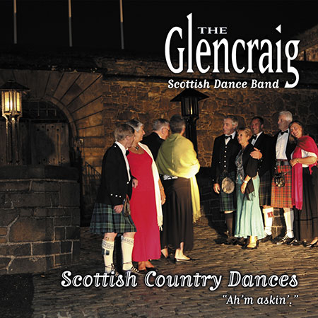 cover image for The Glencraig Scottish Dance Band - Ah'm Askin' (Scottish Country Dances)