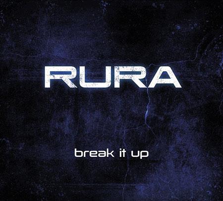 Rura - Break It Up