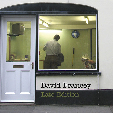 cover image for David Francey - Late Edition