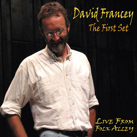 cover image for David Francey - The First Set
