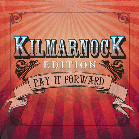 cover image for Kilmarnock Edition - Pay It Forward