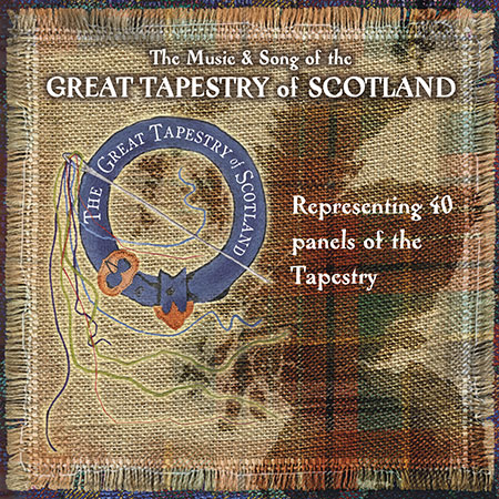 cover image for The Music And Song Of The Great Tapestry Of Scotland