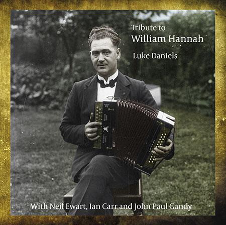 cover image for Luke Daniels - Tribute to William Hannah