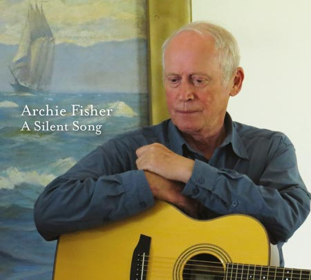 cover image for Archie Fisher - A Silent Song
