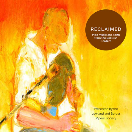 cover image for Reclaimed - Pipe Music & Song From The Scottish Borders