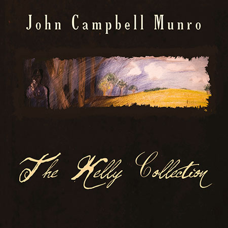 John Campbell Munro - The Kelly Collection CD cover