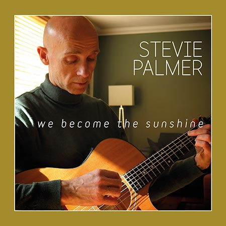 cover image for Stevie Palmer - We Become The Sunshine