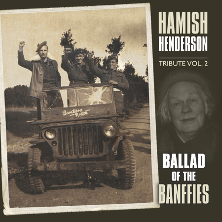 cover image for Hamish Henderson Tribute vol 2 - Ballad Of The Banffies