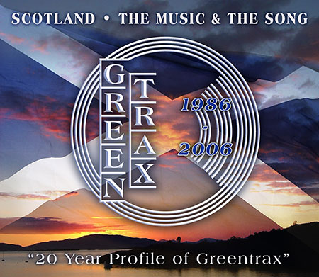 cover image for Scotland, The Music And The Song (A 20 Year Profile Of Greentrax)