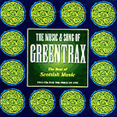cover image for The Best Of Scottish Music vol 1 - The Music And Song Of Greentrax