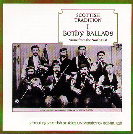 cover image for Bothy Ballads (Scottish Tradition Series vol 1)