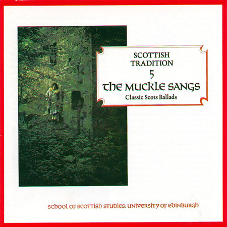cover image for The Muckle Sangs (Scottish Tradition Series vol 5)