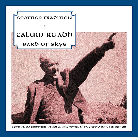 cover image for Calum Ruadh, Bard Of Skye (Scottish Tradition Series vol 7)