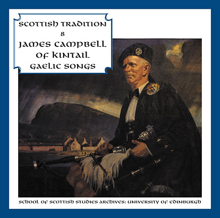 cover image for James Campbell Of Kintail - Gaelic Songs