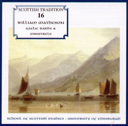 cover image for William Matheson - Gaelic Bards And Minstrels (Scottish Tradition Series vol 16)