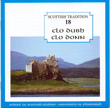 cover image for Clo Dubh, Clo Donn (Scottish Tradition Series vol 18)