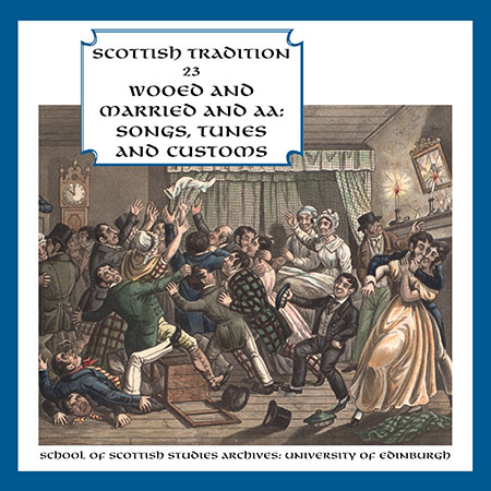 cover image for Wooed And Married And Aa (Scottish Tradition Series vol 23)