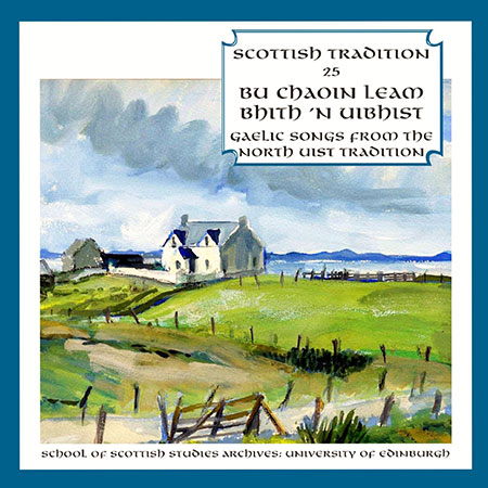 cover image for Gaelic Songs From The North Uist Tradition (Scottish Tradition Series vol 25)