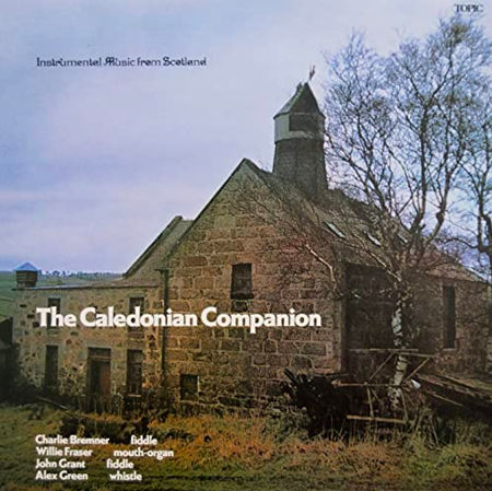cover image for The Caledonian Companion (Instrumental Music From Scotland)