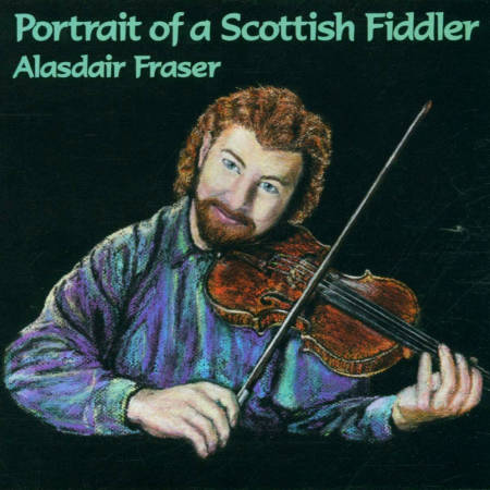 cover image for Alasdair Fraser - Portrait Of A Scottish Fiddler