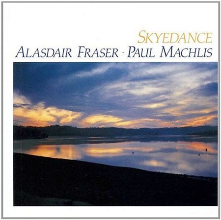 cover image for Alasdair Fraser & Paul Machlis - Skyedance