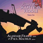 cover image for Alasdair Fraser & Paul Machlis - Legacy Of The Scottish Fiddle vol 1