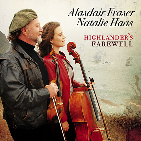 cover image for Alasdair Fraser and Natalie Haas - Highlander's Farewell