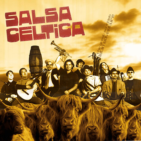 cover image for Salsa Celtica - The Great Scottish Latin Adventure