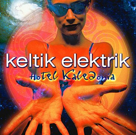 cover image for Keltik Elektrik - Hotel Kaledonia