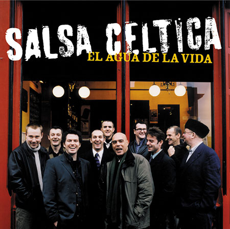 cover image for Salsa Celtica - El Agua De La Vida (The Water Of Life)