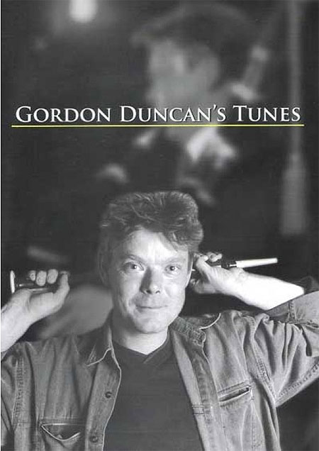 Gordon Duncan's Tunes (Book 1)