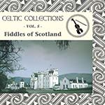 cover image for Fiddles Of Scotland (Celtic Collections vol 5)