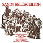 cover image for Sandy Bell's Ceilidh (Celtic Collections vol 10)