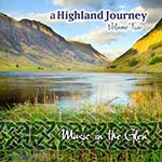 cover image for A Highland Journey vol 2 - Music In The Glen (Celtic Collections vol 14)