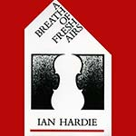cover image for <mark>Ian</mark> <mark>Hardie</mark> - A Breath Of Fresh Airs