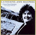 cover image for Catherine-Ann MacPhee - Canan Nan Gaidheal