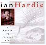 cover image for Ian Hardie - A Breath Of Fresher Airs