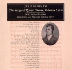 cover image for Jean Redpath - Songs Of Robert Burns vols 5 & 6