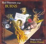 cover image for <mark>Rod</mark> <mark>Paterson</mark> - Sings Burns (Songs From The Bottom Drawer)