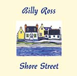 cover image for Billy Ross - Shore Street