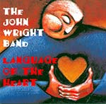 cover image for The John Wright Band - Language Of The Heart