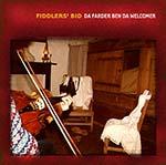 cover image for Fiddlers' Bid - Da Farder Ben Da Welcomer