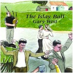 cover image for Gary West - The Islay Ball