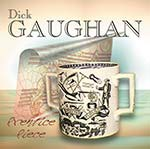 cover image for Dick Gaughan - Prentice Piece (The First Three Decades)