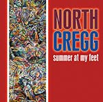 cover image for North Cregg - Summer At My Feet