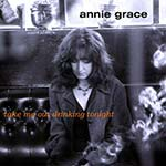 cover image for Annie Grace - Take Me Out Drinking Tonight