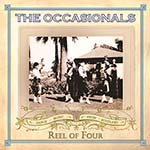 cover image for The Occasionals - Reel Of Four