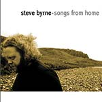 cover image for Steve Byrne - Songs From Home