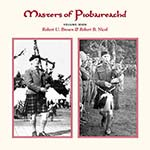cover image for Brown & Nicol - Masters Of Piobaireachd vol 7